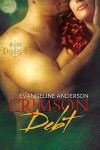 Featured Book: Crimson Debt: Book 1 in the Born to Darkness series by Evangeline Anderson
