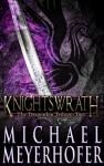 Featured Book: Knightswrath by Michael Meyerhofer