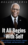 Featured Book: It All Begins with Self by Delano Lewis