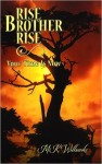 Featured Book: Rise Brother Rise: Your Time Is Now by Monika Wilbanks