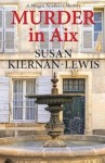 Featured Book: Murder in Aix by Susan Kiernan-Lewis
