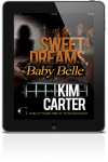 Featured Book: Sweet Dreams, Baby Belle by Kim Carter, Author of Mystery