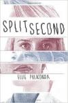 Featured Book: Split Second by Ellie Pulikonda