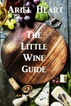 Featured Book: The Little Wine Guide by Ariel Heart