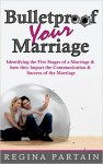 Featured Book: Bulletproof Your Marriage by Regina Partain