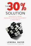 Featured Book: The 30% Solution by Lewena Bayer