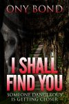 Featured Book: I Shall Find You by Ony Bond