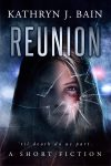 Featured Book: Reunion by Kathryn J. Bain