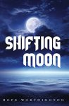 Featured Book: Shifting Moon by Hope Worthington