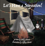 Featured Book: Let's Have a Staycation! by Shelly Johnson