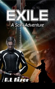Exile-A SciFi Adventure by R.L. Kiser @GreyWriter712