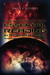 Essential Reading in Science Fiction by David K Scholes