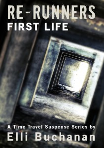 Featured Book: Re-Runners First Life by Elli Buchanan