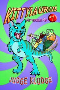 KITTYSAURUS REX by Judge Kludge