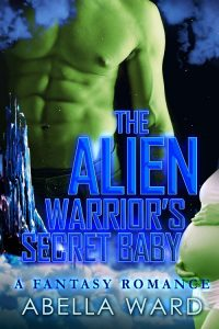 Featured Book: The Alien Warrior's Secret Baby by Abella Ward