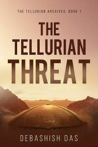 Featured Book: The Tellurian Threat by Debashish Das