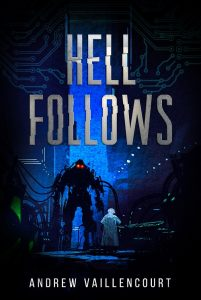 Featured Book: Hell Follows by Andrew Vaillencourt
