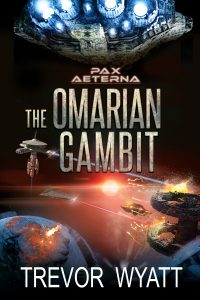 Featured Book: The Omarian Gambit by Trevor Wyatt
