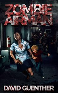 Featured Book: Zombie Airman by David Guenther
