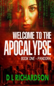Featured Book: Welcome to the Apocalypse – Pandora by D L Richardson