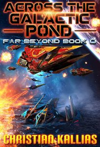 Featured Book: Across the Galactic Pond – Far Beyond Book 0 by Christian Kallias