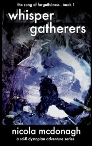Featured Book: Whisper Gatherers by Nicola McDonagh