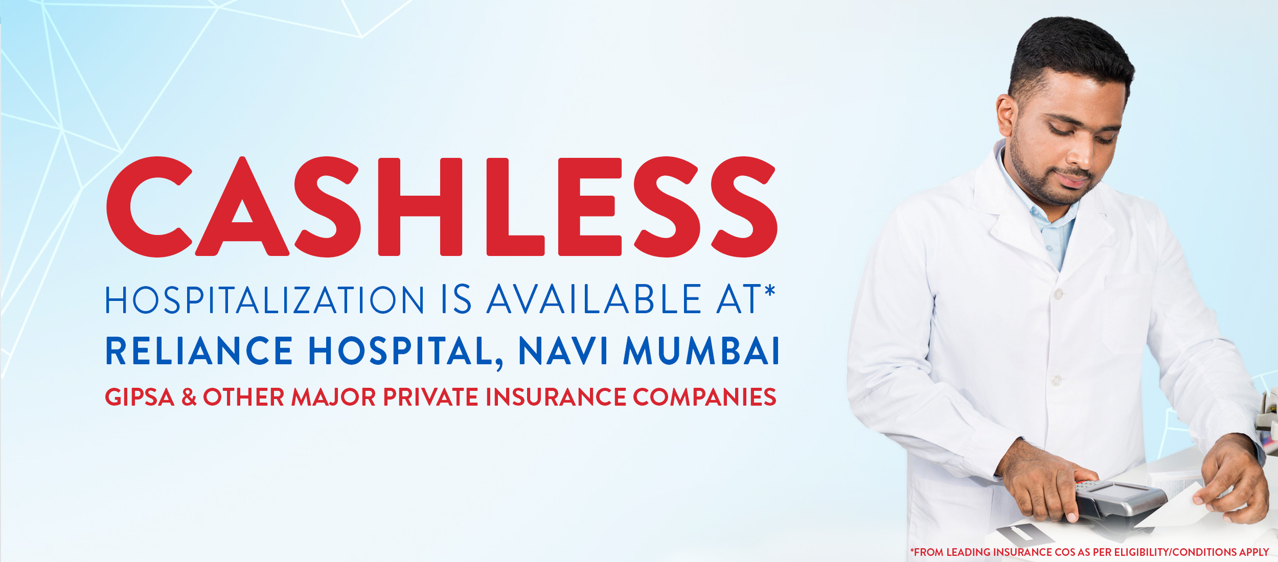 Cashless Hospitalization Is Available at Reliance Hospital