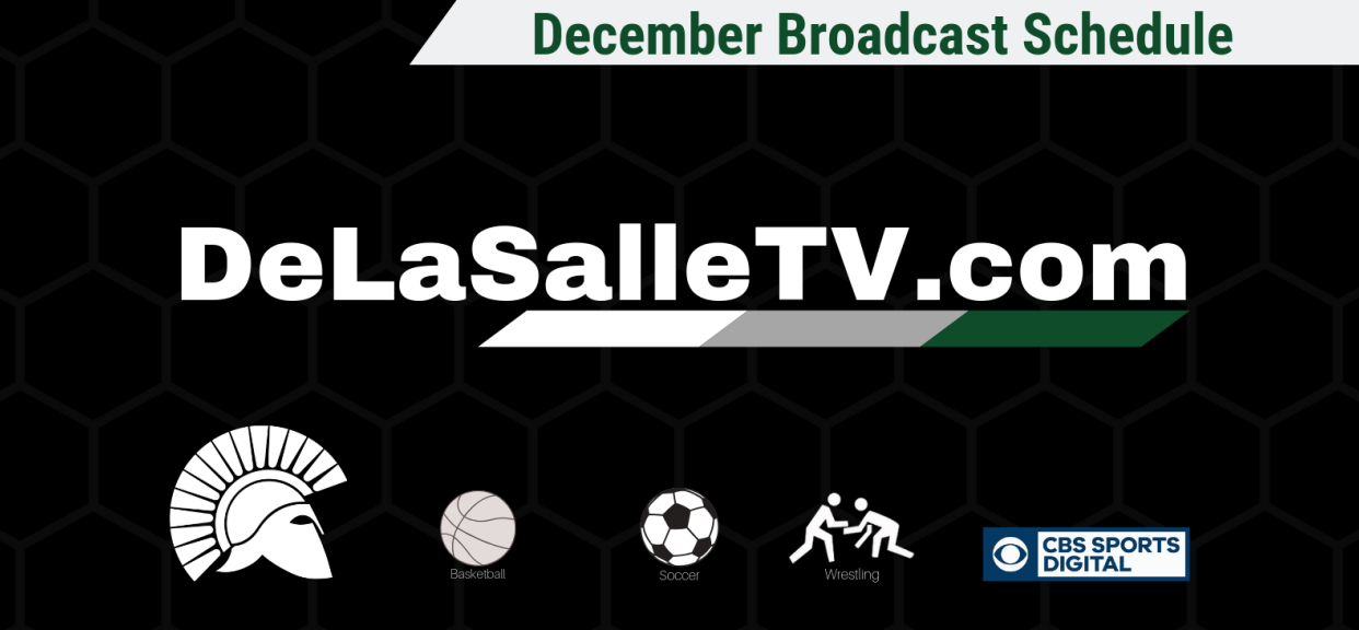 DeLaSalleTV.com December Broadcast Schedule