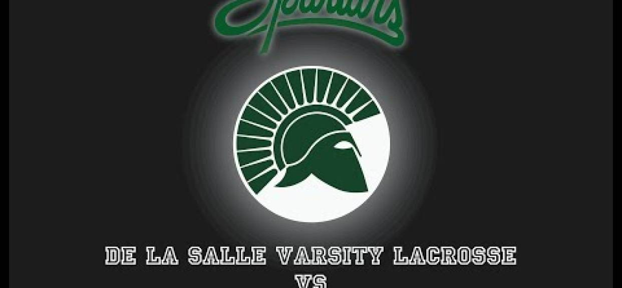 De L Salle Varsity Lacrosse vs Amador Valley March 15, 2019