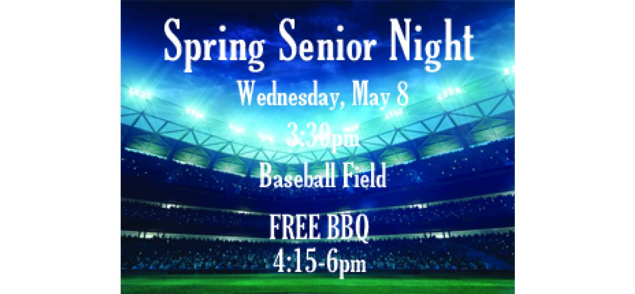 Senior Night is on May 8