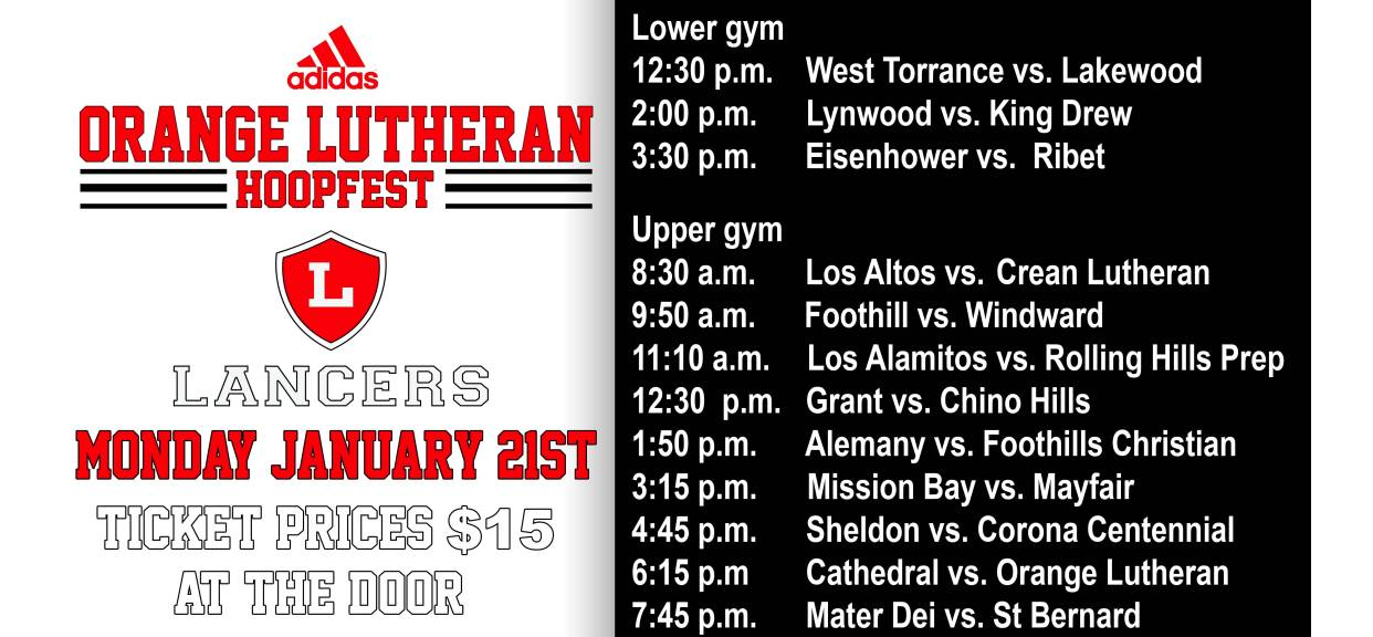 Orange Lutheran's 2nd Annual Hoopfest