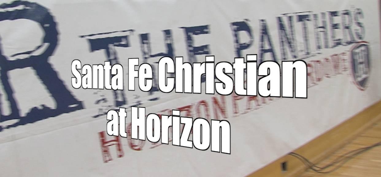 Santa Fe Christian at Horizon, 2/14/17