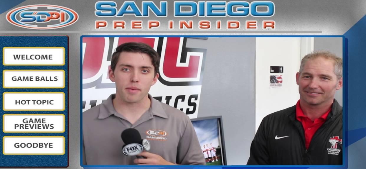 San Diego Prep Insider Lacrosse Podcast 03/14/17