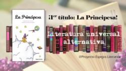 El proyecto Espejos Literarios presentó su primera obra adaptada: La Principesa.