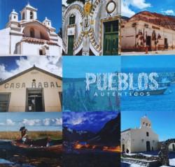 """Libro """"Pueblos Auténticos"""", editado por la Secretaría de Turismo de la Nación"""