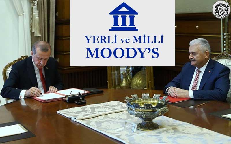 Moddy'sin Türkiye'nin Yatırım Notunu Düşürmesine Sert Çıkan Hükumet, Yerli ve Milli Moody'si Kurma Kararı Aldı.