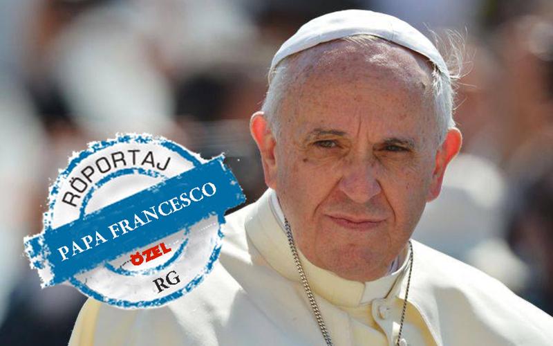 """Papa Francesco: """"Tuğçe Bizi Bıraktıktan Sonra Adeta Dağıldık..."""""""