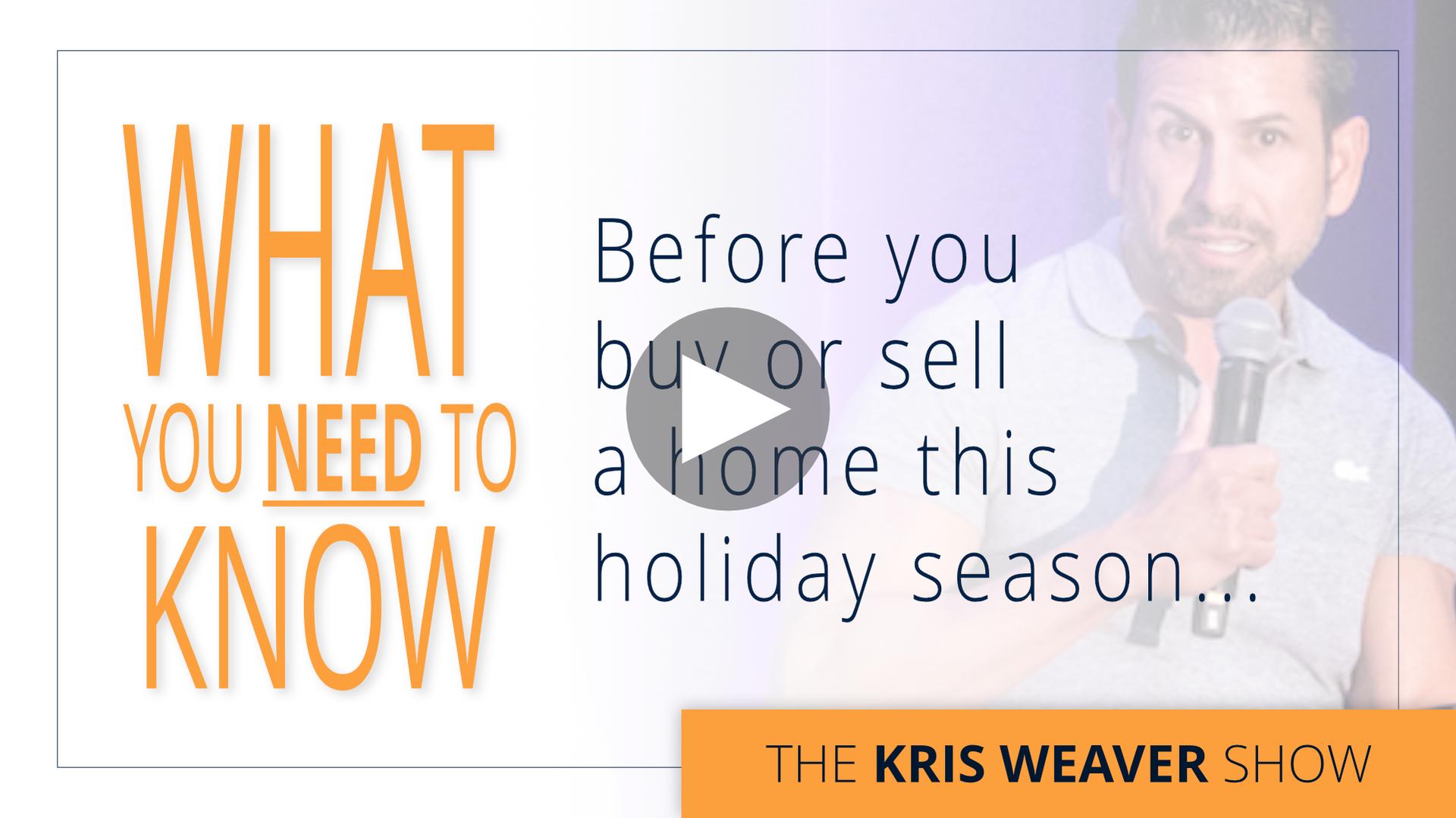 Watch The Kris Weaver Show Now!