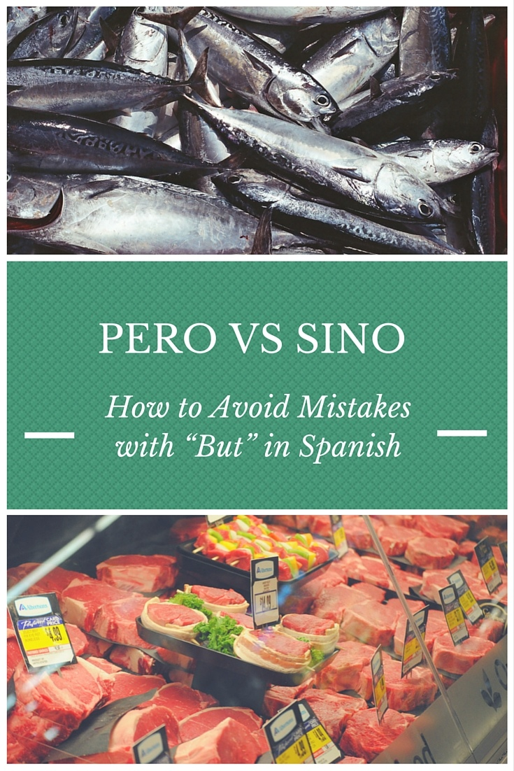 pero vs sino how to avoid mistakes with