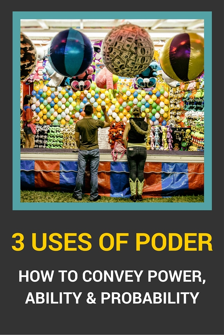3 Uses of Poder - How to Convey Power, Ability & Probability