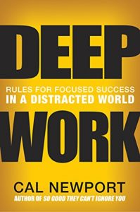 """The cover of the book """"Deep Work"""" by Cal Newport"""