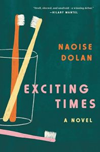 """Cover of """"Exciting Times: A Novel"""""""