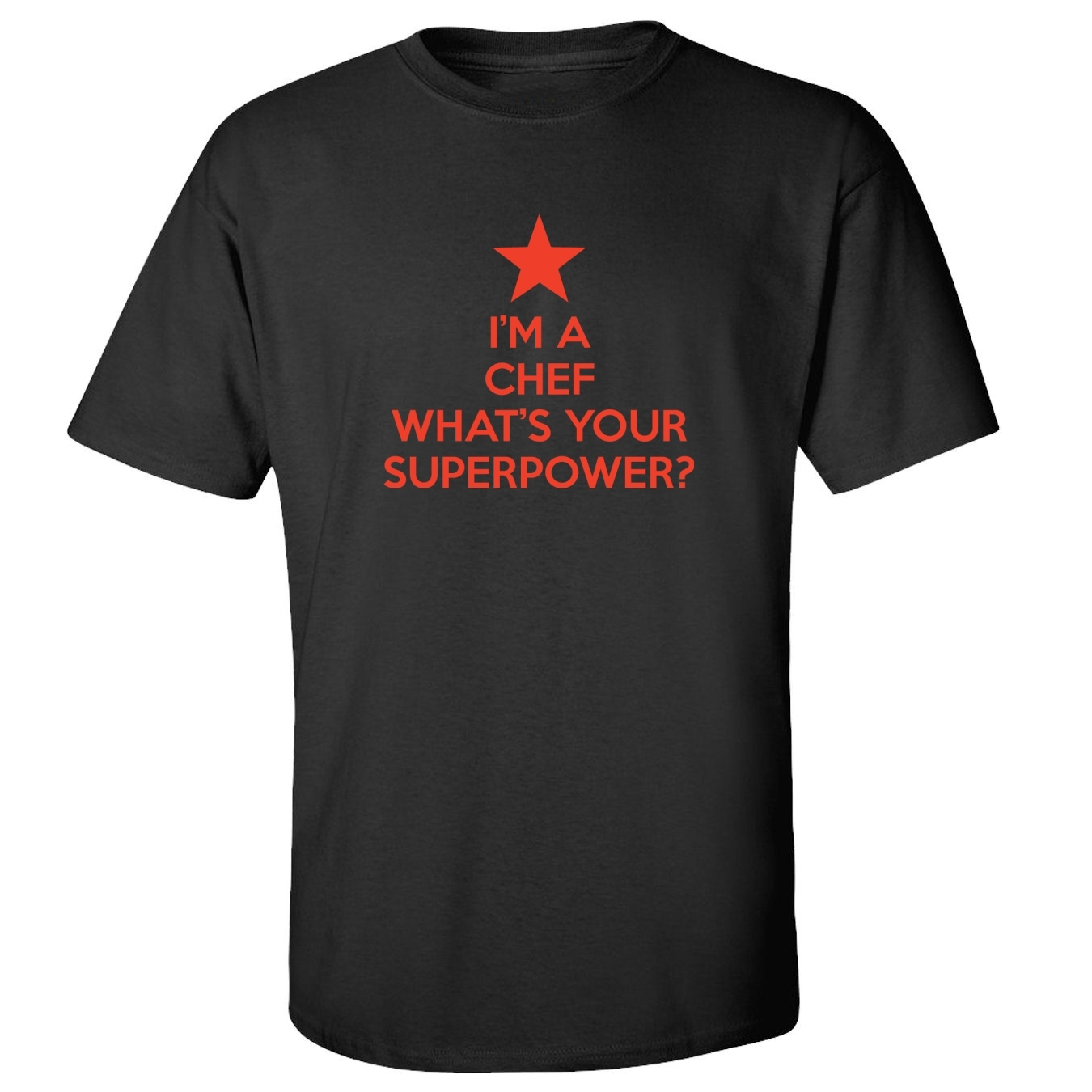 Mashed Clothing I'm Chef Your Superpower? Adult T-Shirt at Sears.com