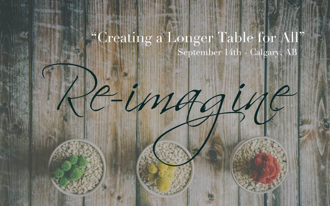 Re-Imagine Conference in Calgary