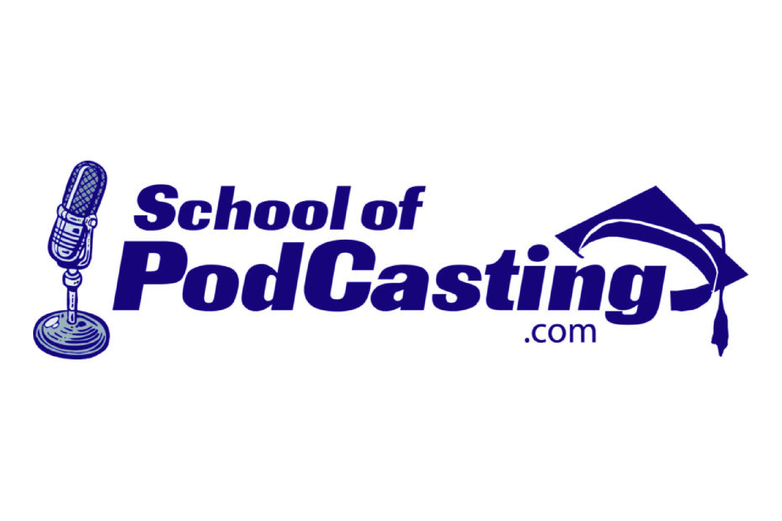 SchoolofPodCasting.com