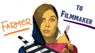 Danielle Jones - Farmer to Filmmaker