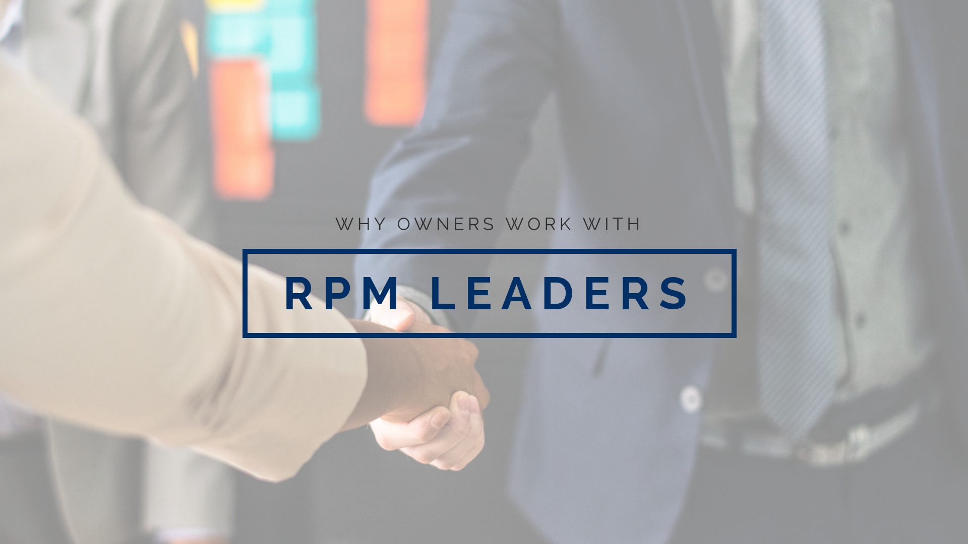 Why Owners Choose to Work with RPM Leaders in Tampa, FL
