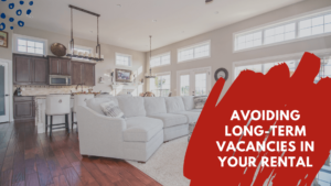 How to Avoid Long-Term Vacancies in Your Tampa Rental