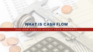 What is Cash Flow & How does it Affect Your Property in Southwest Michigan?