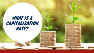 What is a Capitalization Rate? Explained by a Southwest Michigan Property Manager